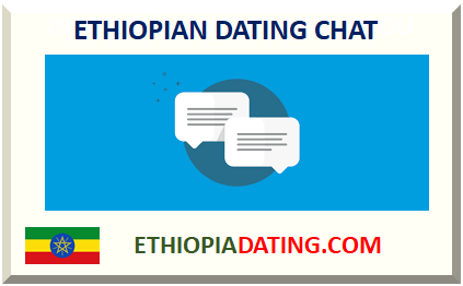 ETHIOPIAN DATING CHAT